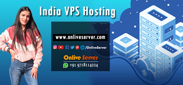 WHAT YOU SHOULD KNOW ABOUT INDIA VPS SERVER HOSTING